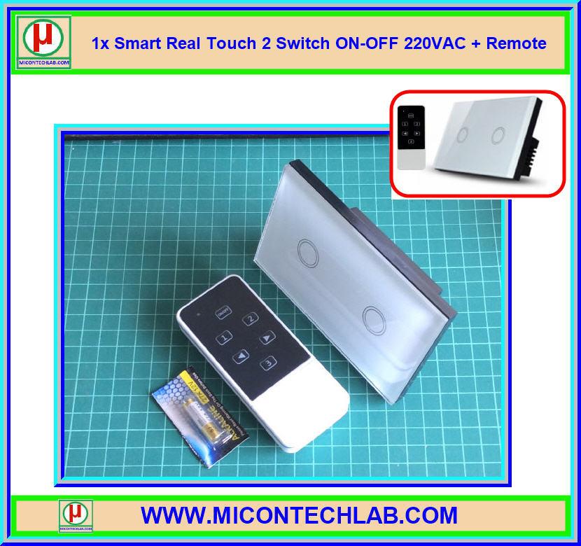 1x Smart Real Touch 2 Switch ON-OFF 220VAC + Remote (สวิตซ์ระบบสัมผัส 220VAC แบบ 2 ปุ่ม)