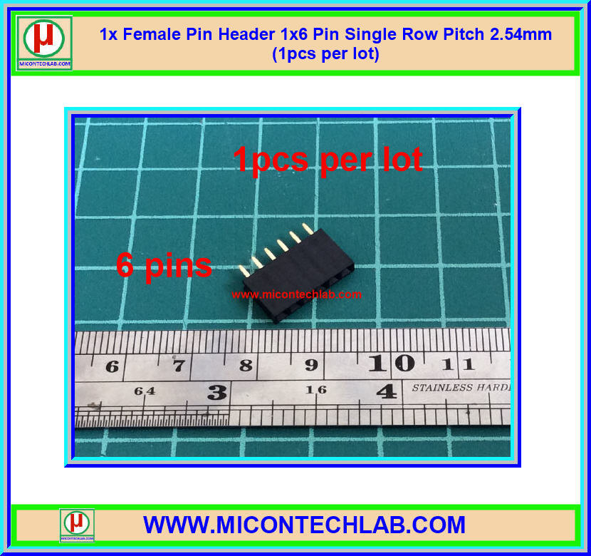 1x Female Pin Header 1x6 Pin Single Row Pitch 2.54mm (1pcs per lot)