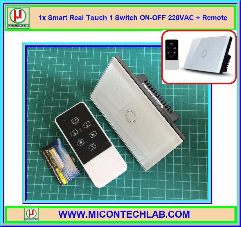 1x Smart Real Touch 1 Switch ON-OFF 220VAC + Remote (สวิตซ์ระบบสัมผัส 220VAC แบบ 1 ปุ่ม)