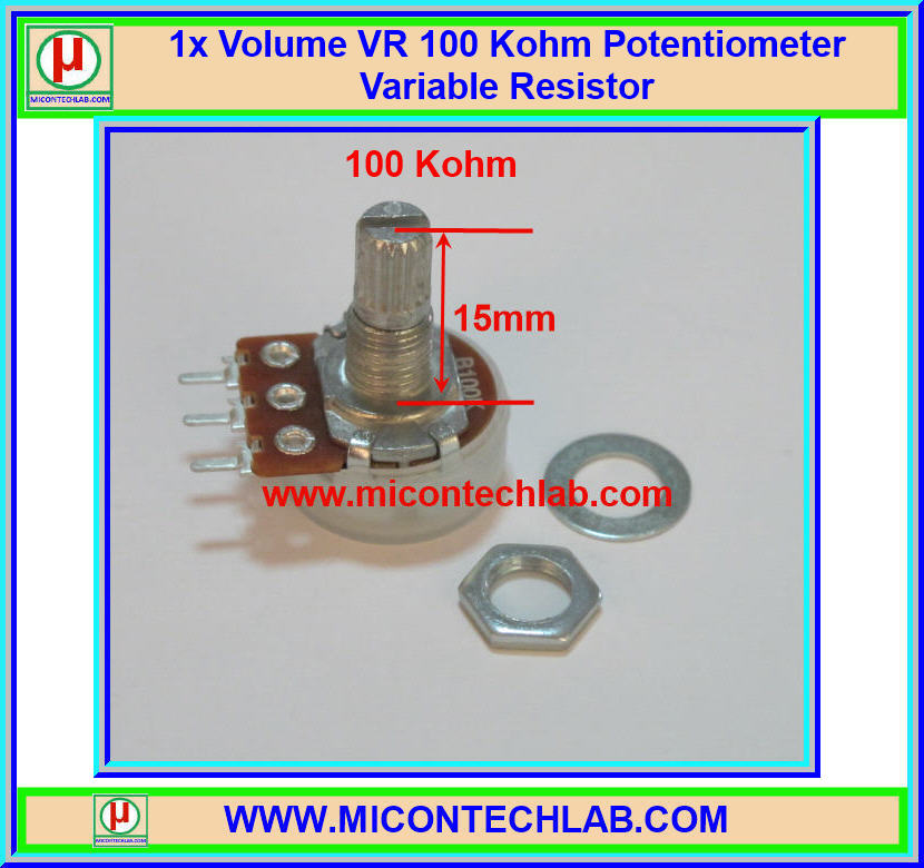 1x Volume VR 100 Kohm (15mm) Potentiometer Variable Resistor