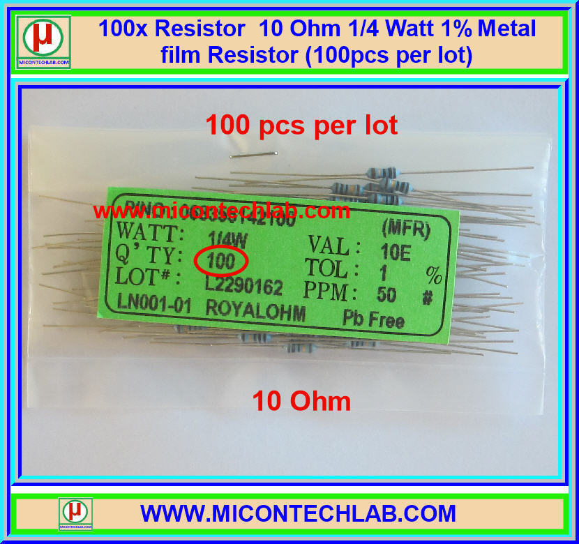 100x Resistor 10 Ohm 1/4 Watt 1% Metal film Resistor (100pcs per lot)