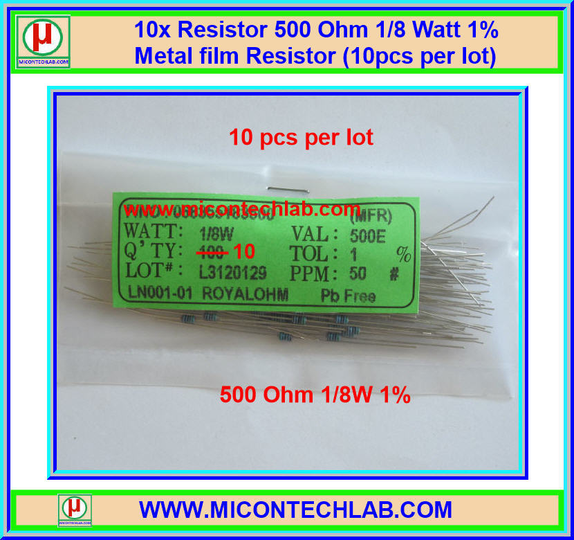 10x Resistor 500 Ohm 1/8 Watt 1% Metal film Resistor (10pcs per lot)