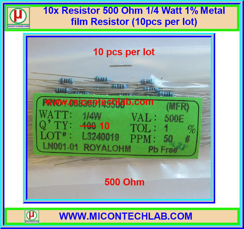 10x Resistor 500 Ohm 1/4 Watt 1% Metal film Resistor (10pcs per lot)