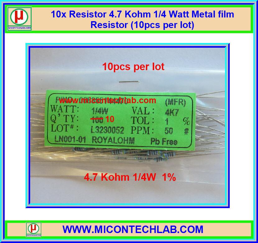10x Resistor 4.7 Kohm 1/4 Watt 1% Metal film Resistor (10pcs per lot)