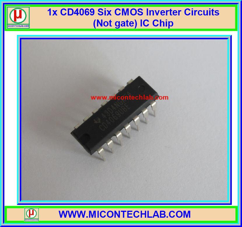 1x CD4069 Six CMOS Inverter Circuits (Not gate) IC Chip