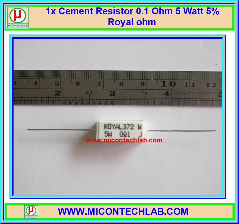 1x Cement Resistor 0.1 Ohm 5 Watt 5% Royal ohm