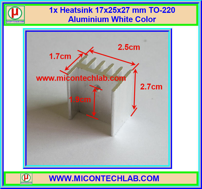 1x Heatsink 17x25x27 mm TO-220 Aluminium White Color