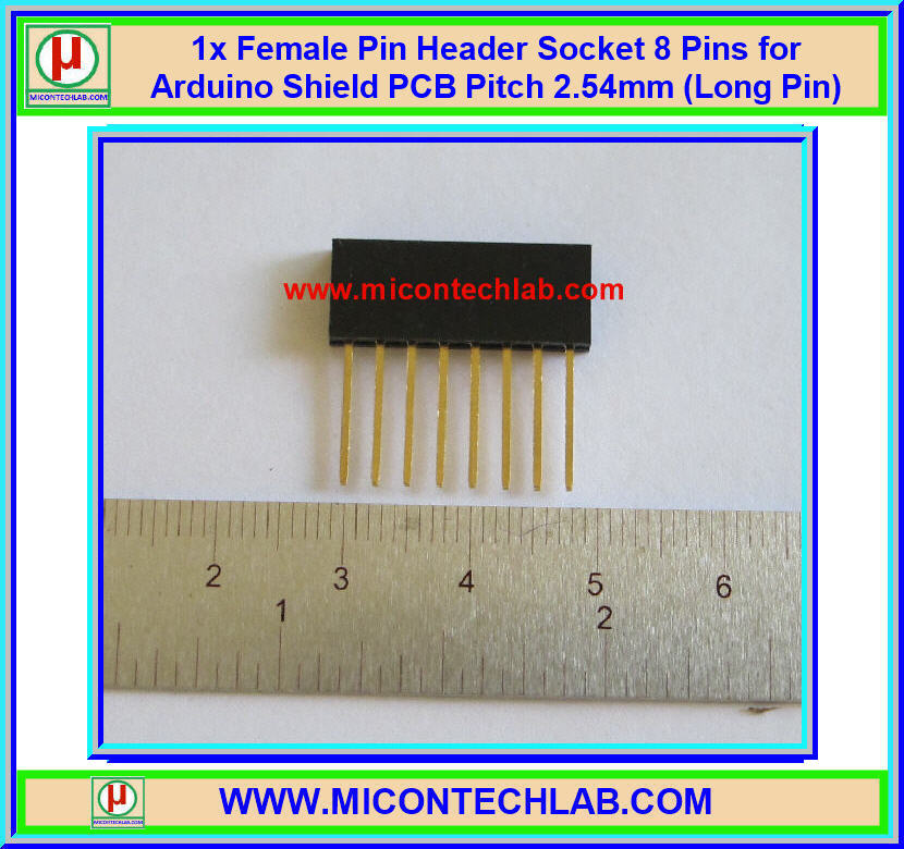1x Female Pin Header Socket 8 Pins for Arduino Shield PCB Pitch 2.54mm (Long Pin)