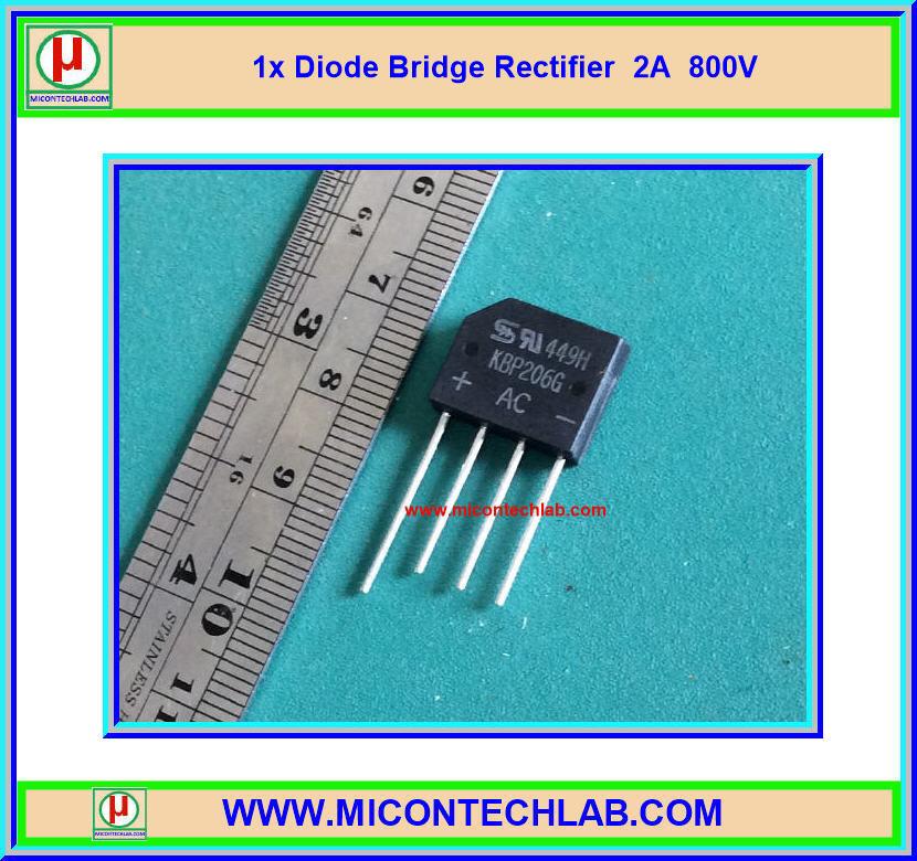 1x ไอโอดบริดจ์เรคติไฟเออร์ 2A 800V (Diode Bridge)