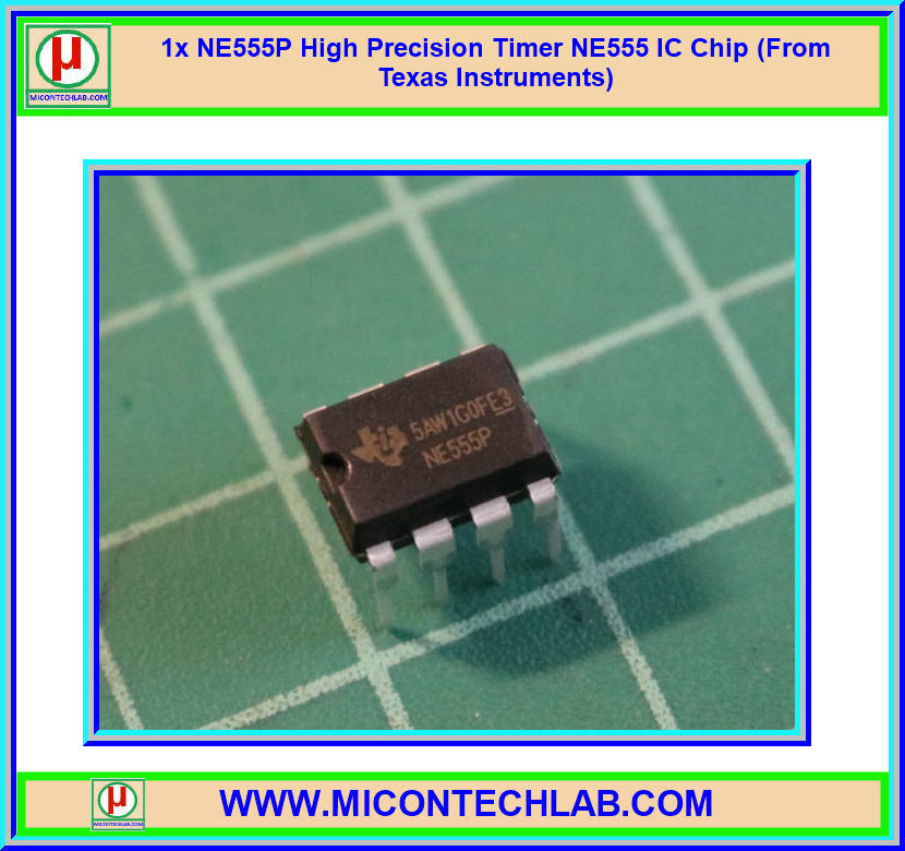 1x NE555P High Precision Timer NE555 IC Chip (From Texas Instruments)