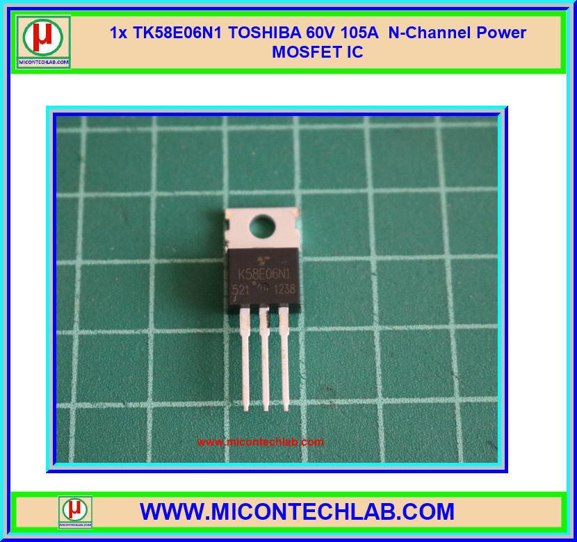 1x TK58E06N1 TOSHIBA 105A 60V N-Channel Power MOSFET IC Chip