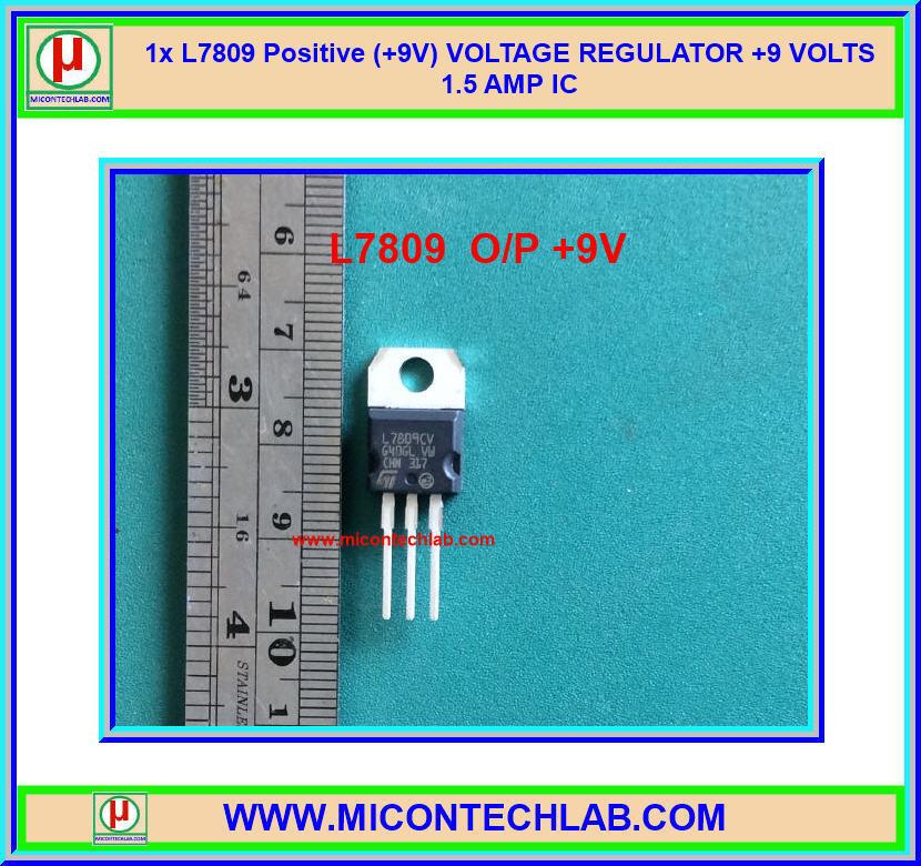 1x L7809 Positive (+9V) VOLTAGE REGULATOR L7809CV +9 VOLTS 1.5 AMP IC