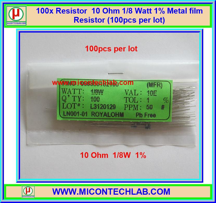 100x Resistor 10 Ohm 1/8 Watt 1% Metal film Resistor (100pcs per lot)