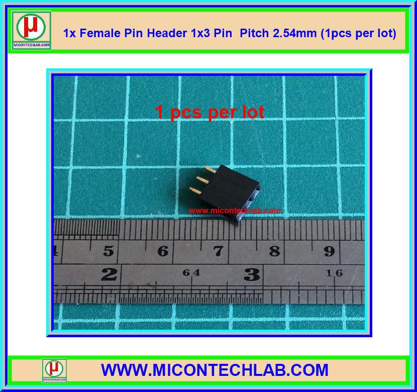 1x Female Pin Header 1x3 Pin Single Row Pitch 2.54mm (1pcs per lot)