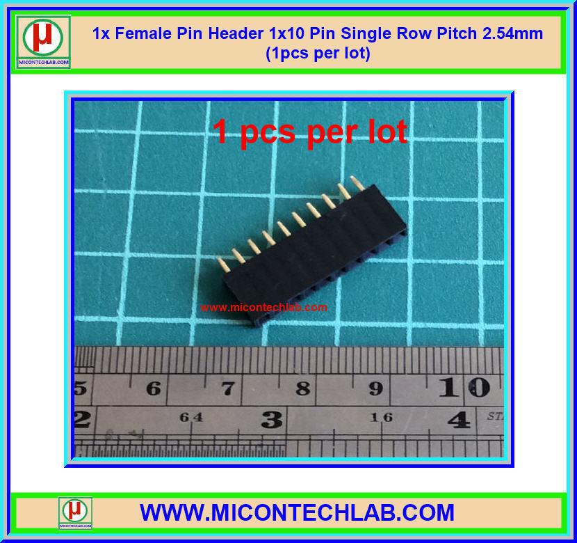 1x Female Pin Header 1x10 Pin Single Row Pitch 2.54mm (1pcs per lot)