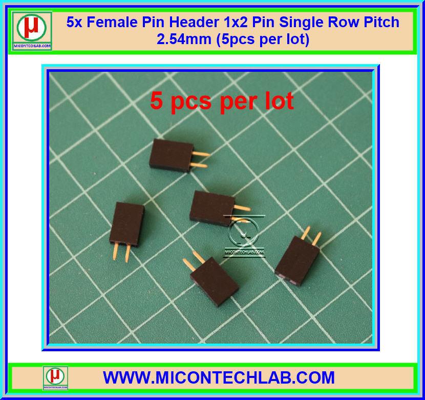 5x Female Pin Header 1x2 Pin Single Row Pitch 2.54mm (5pcs per lot)