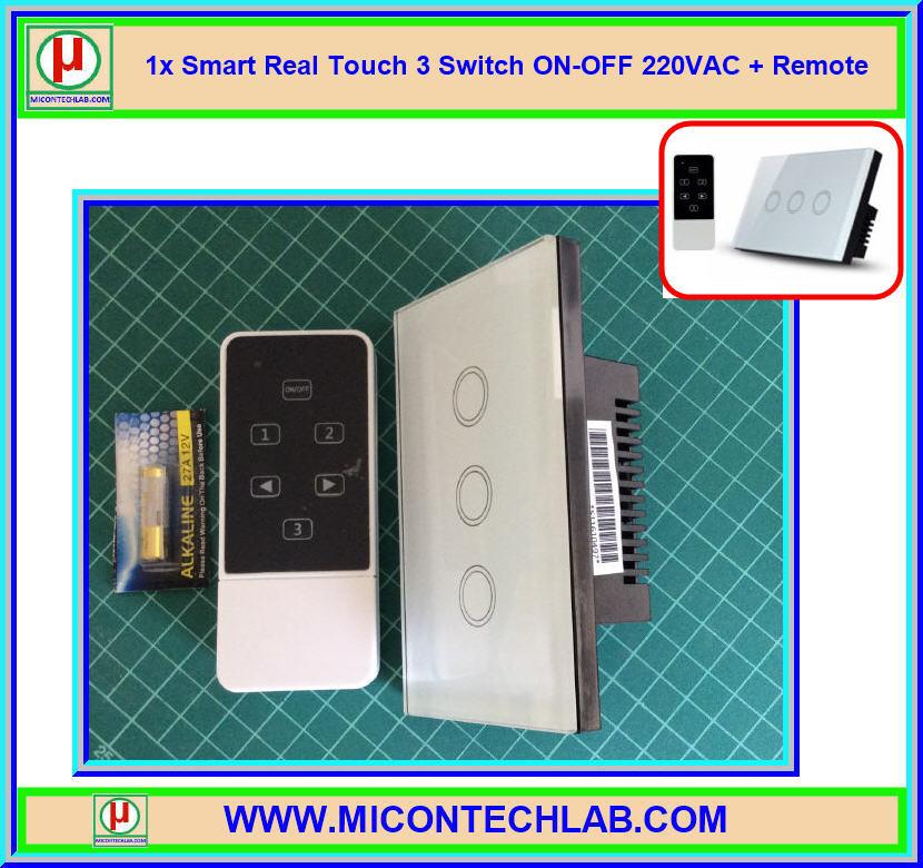 1x Smart Real Touch 3 Switch ON-OFF 220VAC + Remote (สวิตซ์ระบบสัมผัส 220VAC แบบ 3 ปุ่ม)