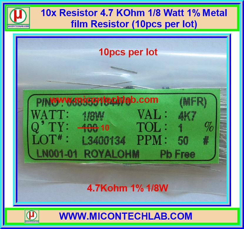 10x Resistor 4.7 Kohm 1/8 Watt 1% Metal film Resistor (10pcs per lot)
