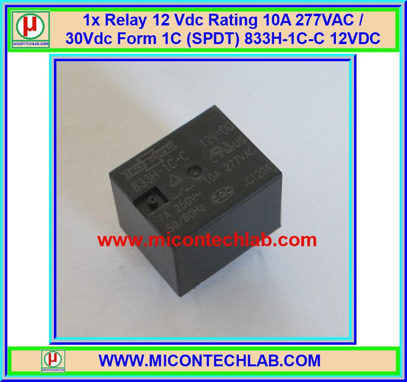 1x Relay 12 Vdc Rating 10A 277VAC / 30Vdc Form 1C (SPDT) 833H-1C-C 12VDC