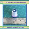 1x Volume Control Knob Blue Color (ลูกบิดสำหรับวอลลุ่ม)