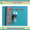 1x L7815 Positive (+15V) VOLTAGE REGULATOR L7815CV +15 VOLTS 1.5 AMP IC