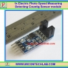 1x Electric Photo Speed Measuring Detecting Countig Sensor module