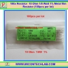100x Resistor 10 Ohm 1/8 Watt 1% Metal film Resistor (100pcs per lot)