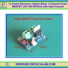 1x IRFZ44 Power Electronic Switch Relay 1-Channel Power MOSFET (55V 49A IRFZ44) with Opto-Coupler