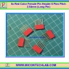5x Red Color Female Pin Header 6 Pins Pitch 2.54mm (Long Pin)