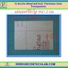 1x แผ่นอะคริลิคใส ุ6x8 นิ้ว หนา 2 มม(Acrylic Sheet)