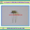 1x Crystal 11.0592 MHz HC49S Metal Package