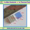 1x Mini Heatsink + 1x Thermal Pad (แผ่นระบายความร้อน+แผ่นกาว)