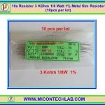 10x Resistor 3 Kohm 1/8 Watt 1% Metal film Resistor (10pcs per lot)