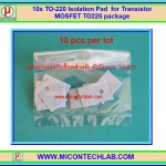 10x TO-220 Isolation Pad for Transistor MOSFET TO220 package