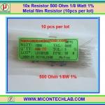 10x Resistor 500 Ohm 1/8 Watt 1% Metal film Resistor (10pcs per lot)