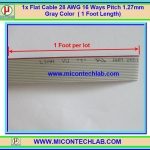 1x Flat Cable 28 AWG 16 Ways Pitch 1.27 mm Gray Color ( 1 Foot Length)