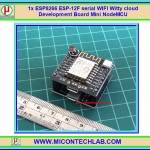 1x Mini NodeMCU ESP8266 ESP-12F serial WIFI Witty cloud Development Board Module