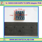 1x SOIC8 SO8 SOP8 TO DIP8 Adapter PCB