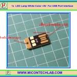 1x LED Lamp Flash White Color +5V Interface with USB Port (หลอดไฟ ไฟฉาย LED)