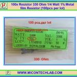 100x Resistor 330 Ohm 1/4 Watt 1% Metal film Resistor (100pcs per lot)