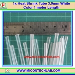 1x Heat Shrink Tube 3.0 mm White Color 1 meter Length (ท่อหดสีขาวใส)