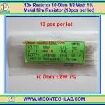10x Resistor 10 Ohm 1/8 Watt 1% Metal film Resistor (10pcs per lot)