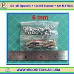 12x M3 Spacers 6 mm + 12x M3 Screws + 12x M3 Nuts (เสารองพีซีบีแบบปลายผู้เมีย 6 มม)