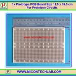 1x แผ่นพีซีบี 901 ขนาด 11.5x16.5 ซม. (Prototype PCB Board)
