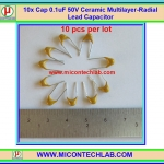 10x Capacitor 0.1uF 50V (Code 104) Multilay Ceramic Capacitor