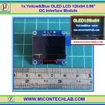"""1x จอโอแอลอีดี สีเหลืองน้ำเงิน OLED LCD 128x64 0.96"""" เชื่อมต่อแบบ I2C"""