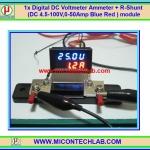 1x Digital DC Voltmeter Ammeter (DC 4.5-100V, 0-50Amp Blue Red ) module + R-Shunt