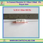 1x Cement Resistor 0.1 Ohm 3 Watt 5% Royal ohm