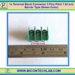 1x Terminal Block Connector 3 Pins Pitch 7.62 mm Barrier Type (Green Color)