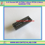 1x IC Socket DIP 24 PINS 7.62mm PITCH 2.54mm NARROW TYPE